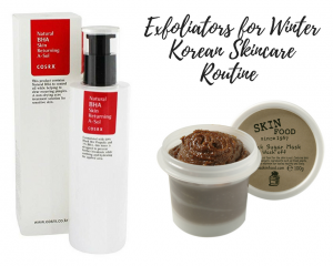 Exfoliators for Winter Korean Skincare Routine