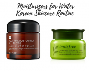 Moisturizers for Winter Korean Skincare Routine